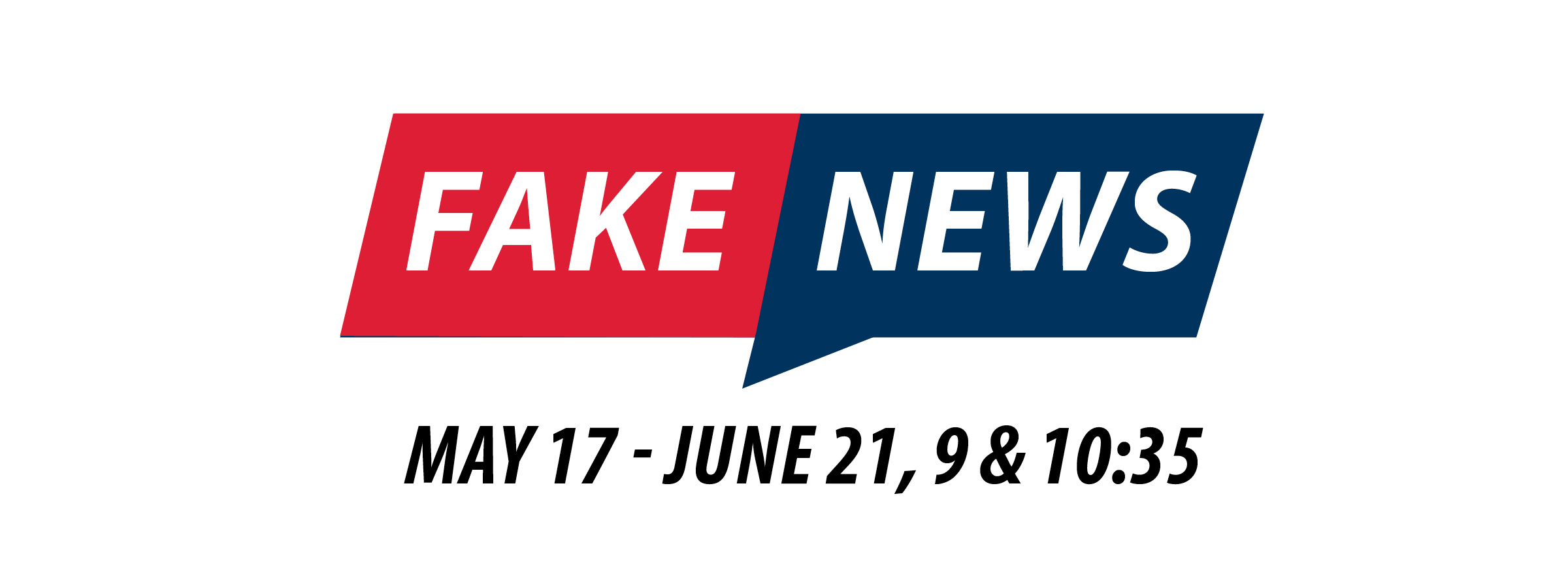Fake News Series Graphic